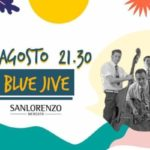 Blue Jive Live at Sanlorenzo Mercato